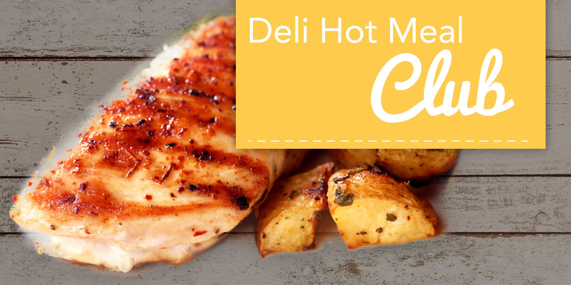 Deli Hot Meal Club